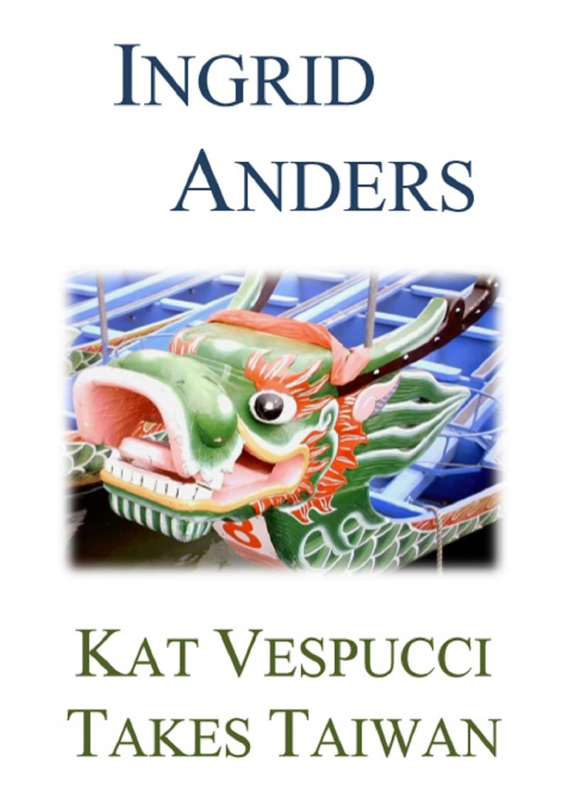 cover image for Kat Vespucci Takes Taiwan